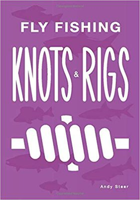 Angling Knots Fly Fishing Knots & Rigs