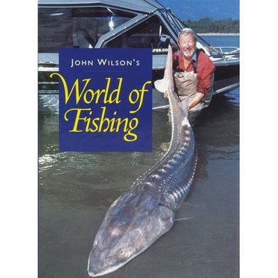 Just Fish John Wilson's World of Fishing