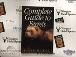 Book Preloved - Complete guide to Ferrets - James Mckay - Used