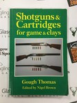 Preloved Book Shotguns & Cartridges for Game and Clays 4th Edition - Gough Thomas - Used