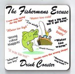 "Just Fish ""Fisherman's Excuses"" Coaster"