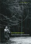 Scott MacKenzie's Spey Casting Masterclass