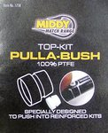 Middy PTFE Top Kit Pulla-Bush